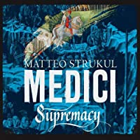 Medici: Supremacy (Masters of Florence)