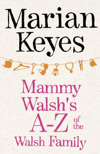 Mammy Walsh\'s A-Z of the Walsh Family: An Ebook Short (English Edition)