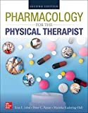 Pharmacology for the Physical Therapist - Erin E., Ph.D. Jobst