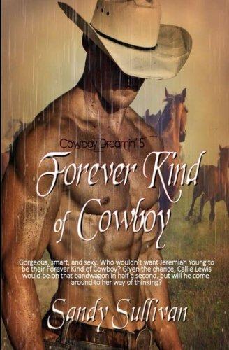 Download Forever Kind of Cowboy (Cowboy Dreamin') 1631052713