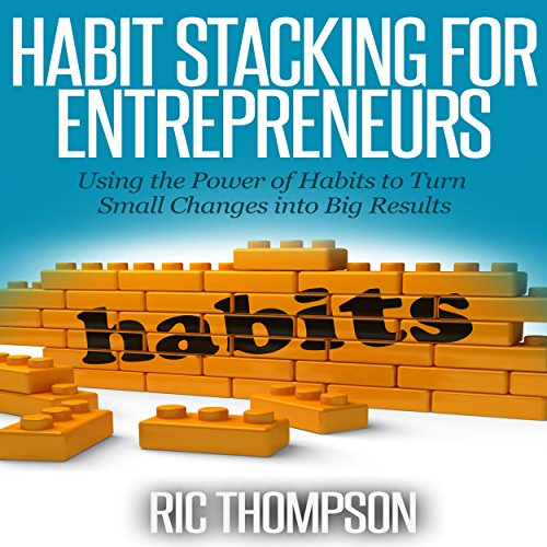 Habit Stacking for Entrepreneurs audiobook cover art