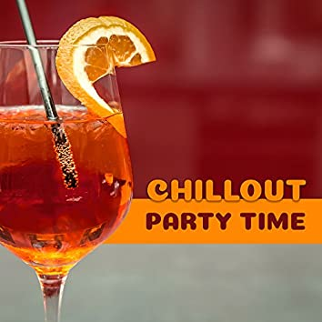 Chillout Party Time – Ibiza Party, Best Holiday Music, Beach Drinks, Dance Floor
