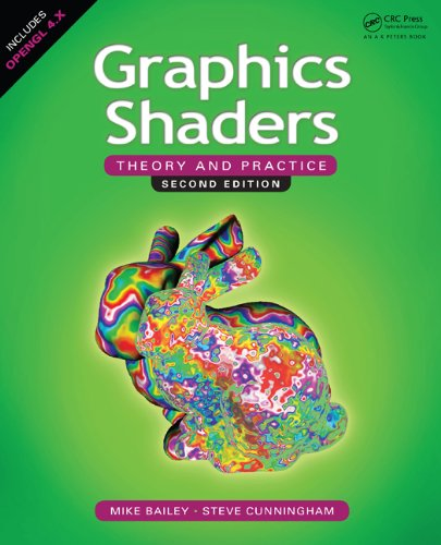 Graphics Shaders: Theory and Practice, Second Edition (English Edition)
