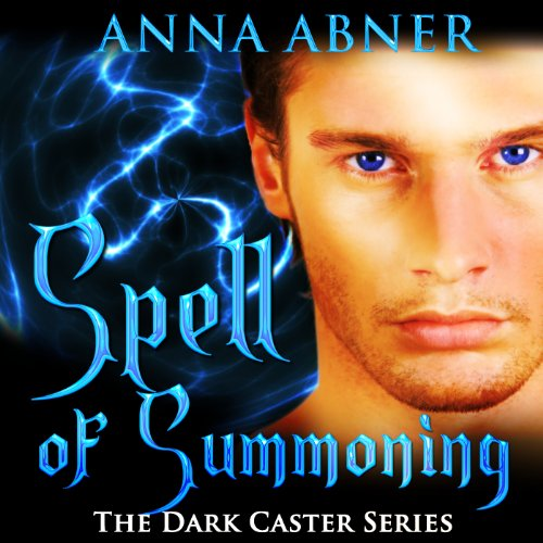 Spell of Summoning audiobook cover art