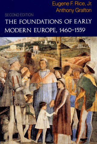 Foundations Of Early Modern Europe P (The Norton History of Modern Europe)