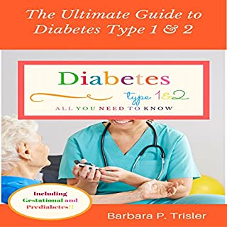 The Ultimate Guide to Diabetes Type 1 and 2 cover art