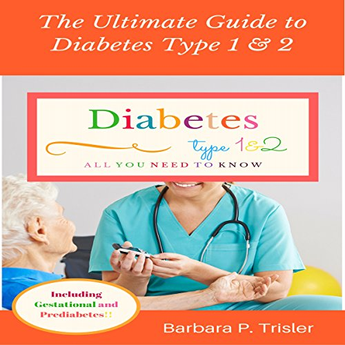 The Ultimate Guide to Diabetes Type 1 and 2 audiobook cover art