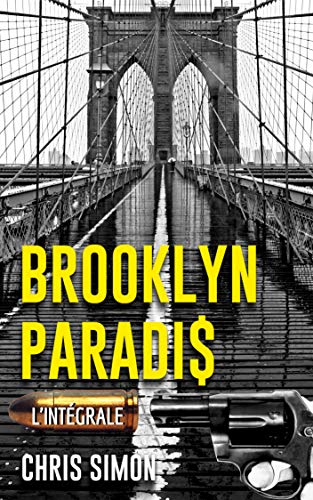BROOKLYN PARADIS: L'intégrale (French Edition)