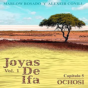 Ochosi Joyas de Ifa, Vol. 1 (Capitulo 5)