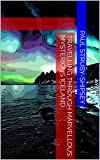 Travelling Through Marvellous Mysterious Iceland (Discover the World Book 5) (English Edition)