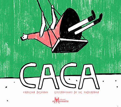 Caca (Spanish Edition)