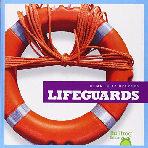 Lifeguards (Bullfrog Books: Community Helpers) (Community Helpers (Bullfrog Books))