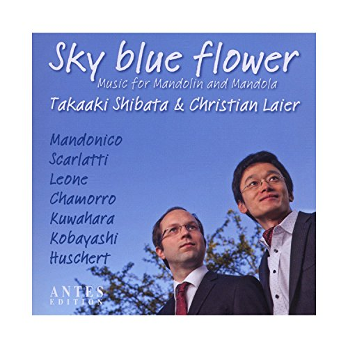 Sky Blue Flower/Music for Mandolin and Mandola
