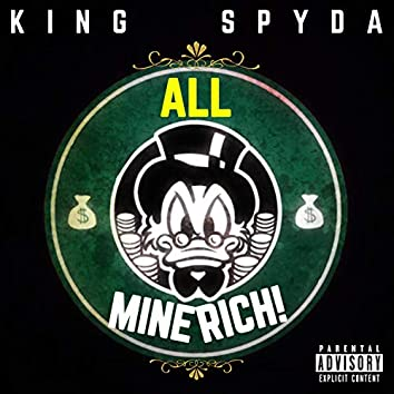 ALL Mine Rich