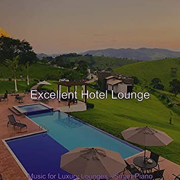 Music for Luxury Lounges - Smart Piano