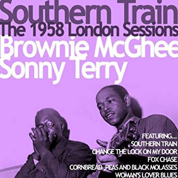 Southern Train, The 1958 London Sessions: Brownie McGhee and Sonny Terry