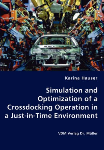 Simulation and Optimization of a Crossdocking Operation in a Just-in-Time Environment