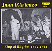 King of Rhythm 1937-1944 by JUAN D'arienzo