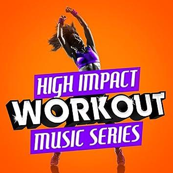 High Impact Workout Music Series