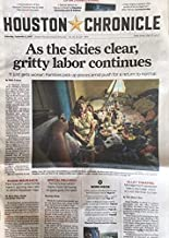 Houston Chronicle, Sunday, September 2, 2017: As the skies clear, gritty labor continues, it just gets worse, and various, and various