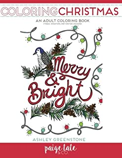 Coloring Christmas: An Adult Coloring Book (Trees, Sweaters, and Winter Designs)