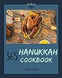 Hanukkah Cookbook 365: Enjoy Your Cozy Hanukkah Holiday With 365 Hanukkah Recipes! [Book 1]