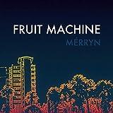 Fruit Machine [Explicit]