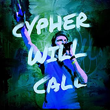 Cypher Will Call
