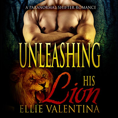 Unleashing His Lion audiobook cover art