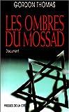 Les ombres du Mossad - Document