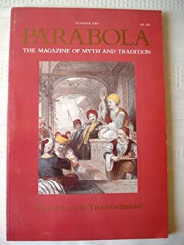Paperback PARABOLA:  Tradition and Transmission: ; Summer 1989 Book