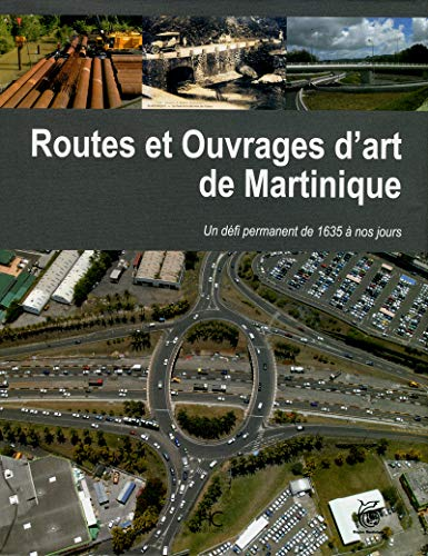 Routes et ouvrages d'art de la Martinique (French Edition)
