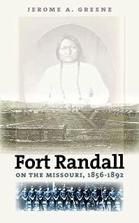 Fort Randall on the Missouri 1856-1892