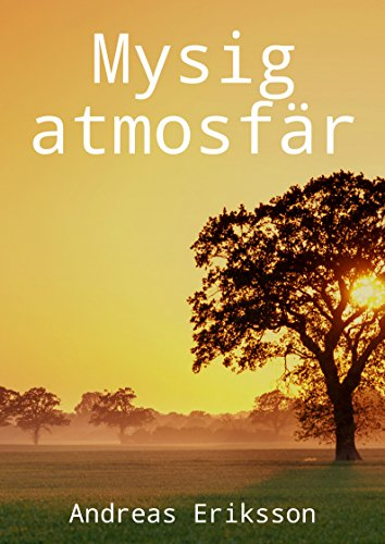 Mysig atmosfär (Swedish Edition)