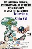 Sonambulismo, Insonmio, Experimentos para no dormir, Reloj biológico, El sueño de los animales (Cerebro Mente Actitud nº 13)