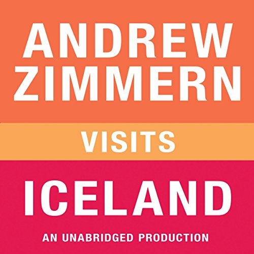 Andrew Zimmern VIsits Iceland audiobook cover art
