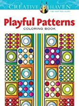 Creative Haven Playful Patterns Coloring Book (Creative Haven Coloring Books)