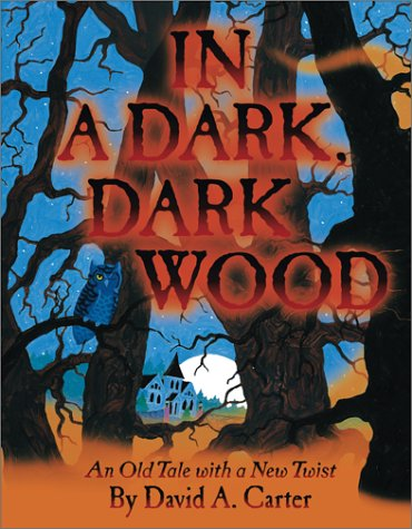 In A Dark, Dark Wood: An Old Tale with a New Twistの詳細を見る