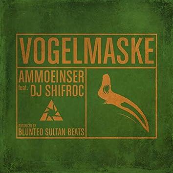 Vogelmaske (feat. Dj Shifroc)