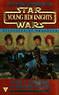 Delusions of Grandeur (Star Wars: Young Jedi Knights, Book 9)