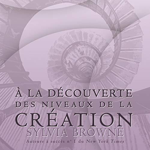 Couverture de À la découverte des niveaux de la création