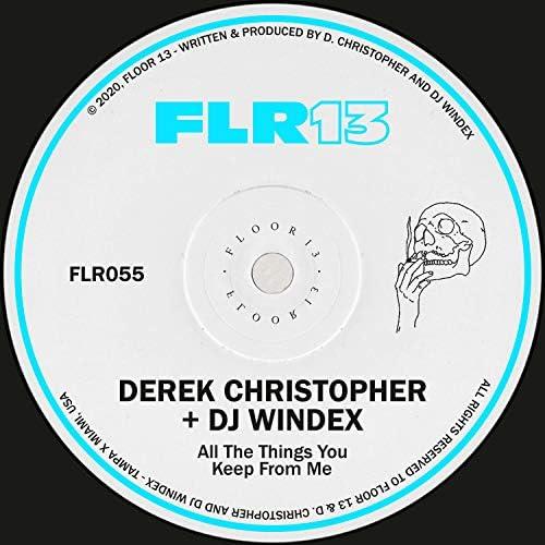 Derek Christopher & DJ Windex