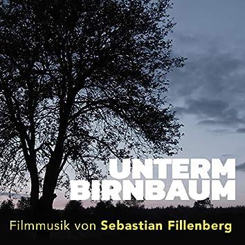 Unterm Birnbaum (Original Motion Picture Soundtrack)