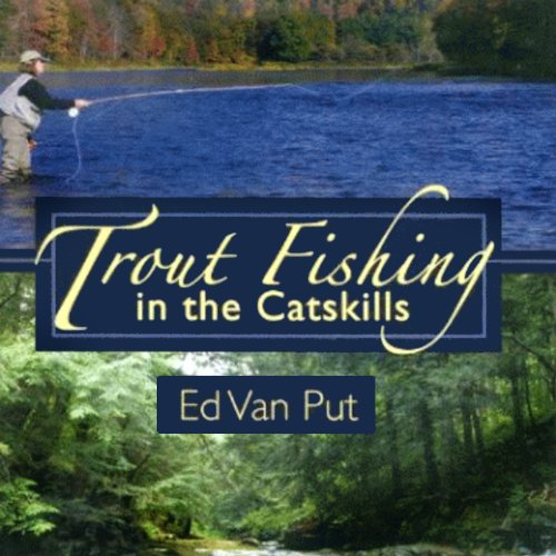 Trout Fishing in the Catskills audiobook cover art