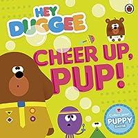 Hey Duggee: Cheer Up, Pup!