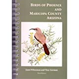 Birds of Phoenix and Maricopa County Arizona. Third edition