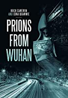 Prions from Wuhan