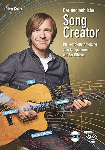 Der unglaubliche Song Creator: Die komplette Anleitung zum Komponieren auf der Gitarre