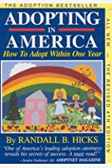 Adopting in America: How to Adopt Within One Year Paperback