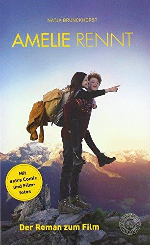 Amelie rennt: Der Roman zum Film